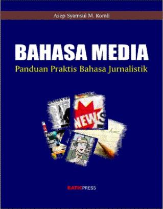 Bahasa Jurnalistik - Bahasa Media