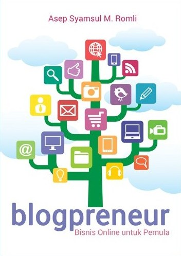 Blogpreneur – Tips Bisnis Online melalui Blog