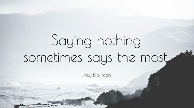 Kadang-Kadang Diam Justru Menyatakan Banyak Hal