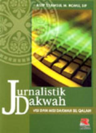 Jurnalistik Islami: Jurnalistik Dakwah