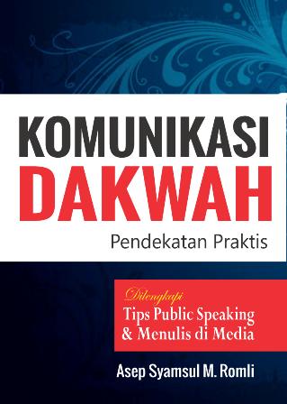 Permalink to Komunikasi Dakwah – Pendekatan Praktis (E-Book)