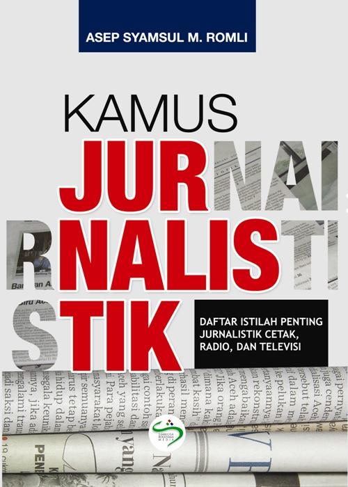 Kode Etik Jurnalistik: Etika Profesi Wartawan