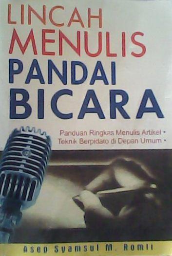 Permalink to Lincah Menulis Pandai Bicara – Tips Menulis dan Pidato